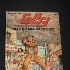 Cómics: COLBY - Nº 1 - ALTITUD MENOS TREINTA - GRIJALBO - . Lote 40935315