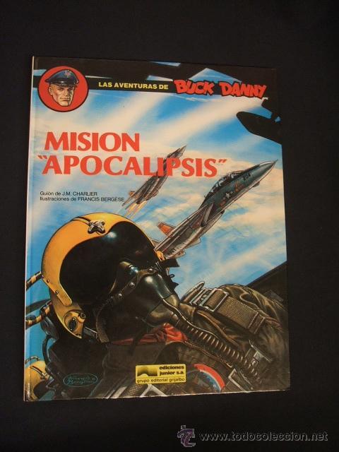 LAS AVENTURAS DE BUCK DANNY - Nº 41 - MISION APOCALIPSIS - GRIJALBO - (Tebeos y Comics - Grijalbo - Buck Danny)