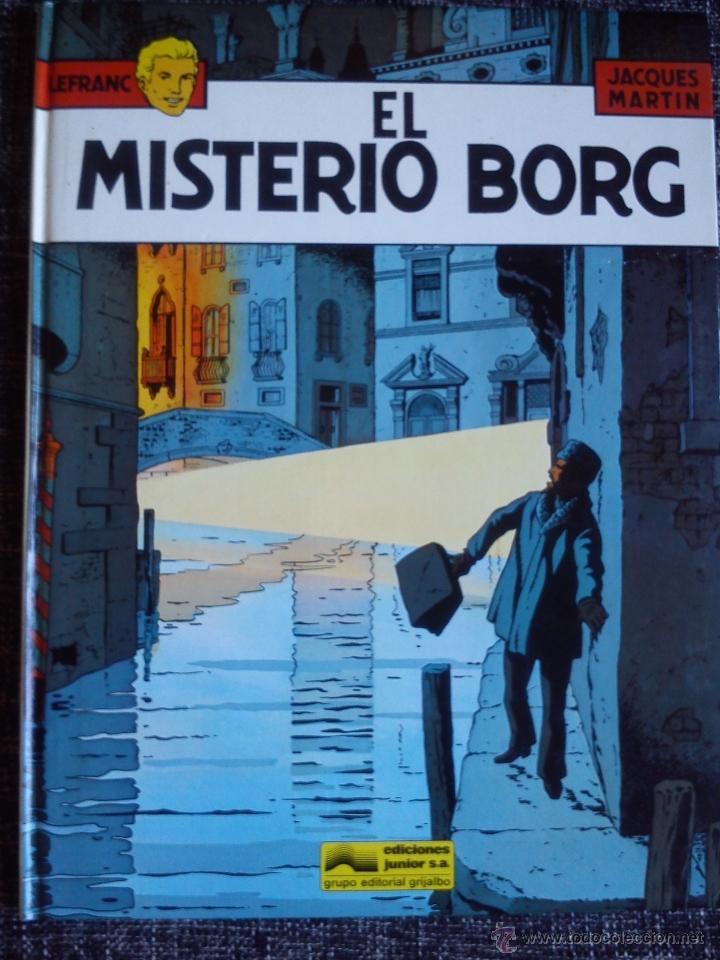 LEFRANC Nº 3. EL MISTERIO BORG. JACQUES MARTIN. EDICIONES JUNIOR. EDIT. GRIJALBO. ESPAÑA 1986. (Tebeos y Comics - Grijalbo - Lefranc)