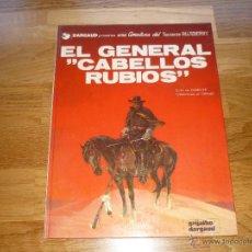 Cómics: TENIENTE BLUEBERRY NÚM. 6 - EL GENERAL CABELLOS RUBIOS - ED.GRIJALBO DARGAUD ED.1980. Lote 41279227