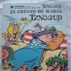 Cómics: # IZNOGUD TOMO 4 - EL CUENTO DE HADAS DE IZNOGOUD . GOSCINNY Y TABARY GRIJALBO/DARGAUD.. Lote 41716464