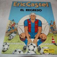 Cómics: ERIC CASTEL Nº 10 EL REGRESO. Lote 42002934