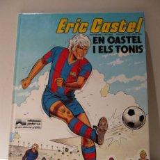 Cómics: ERIC CASTEL Nº1 EN CASTEL I ELS TONIS. EN CATALAN. ED. JUNIOR GRIJALBO 1980. Lote 42414354