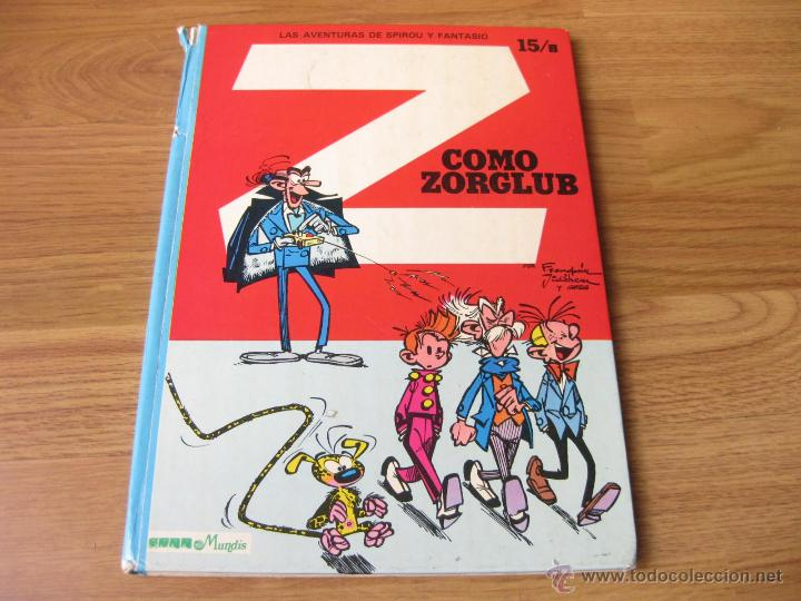 LAS AVENTURAS DE SPIROU Y FANTASIO NUMERO 15 B - COMO ZORGLUB - TAPAS DURAS 1980 (Tebeos y Comics - Grijalbo - Spirou)