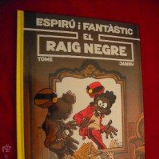 Cómics: SPIROU 32 - EL RAIG NEGRE - TOME & JANRY - CARTONE - EN CATALAN. Lote 42726021