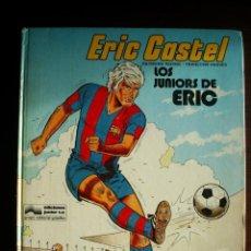 Cómics: ERIC CASTEL Nº 1 - LOS JUNIORS DE ERIC - GRIJALBO. Lote 104924034