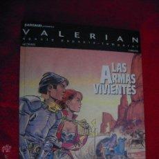 Cómics: VALERIAN 14 - LAS ARMAS VIVIENTES - CHRISTIAN & MEZIERES - CARTONE. Lote 43001281