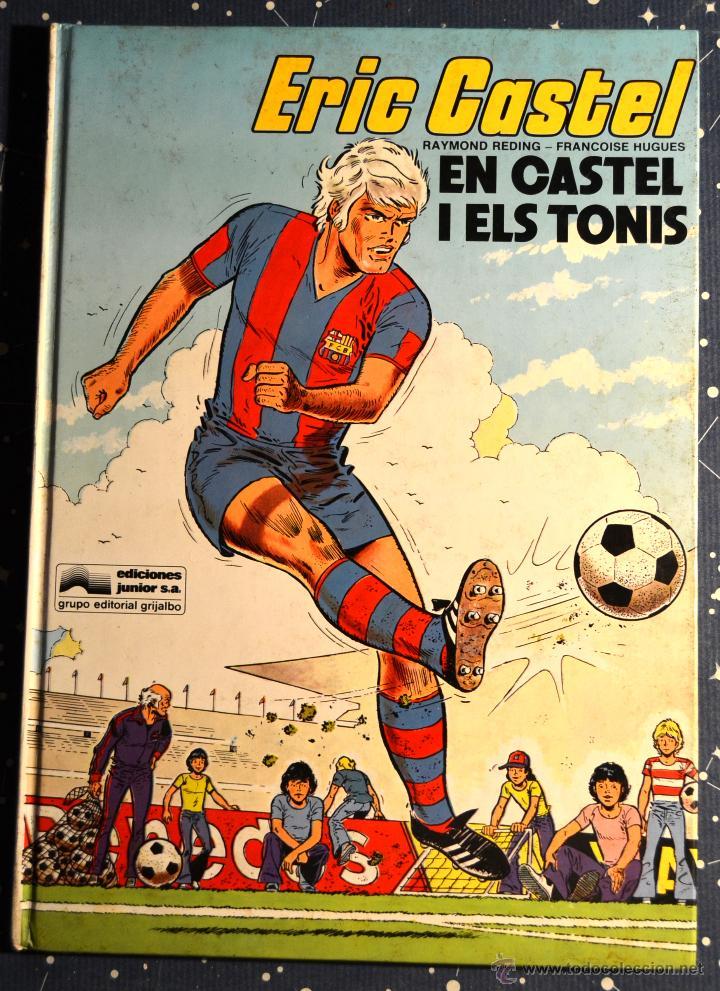 EN CASTEL I ELS TONS - EDICIONES JUNIOR 1980 - GRIJALBO (Tebeos y Comics - Grijalbo - Eric Castel)