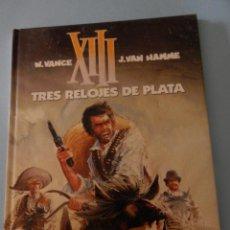 Cómics: XIII N. 11 TRES RELOJES DE PLATA. Lote 43200134