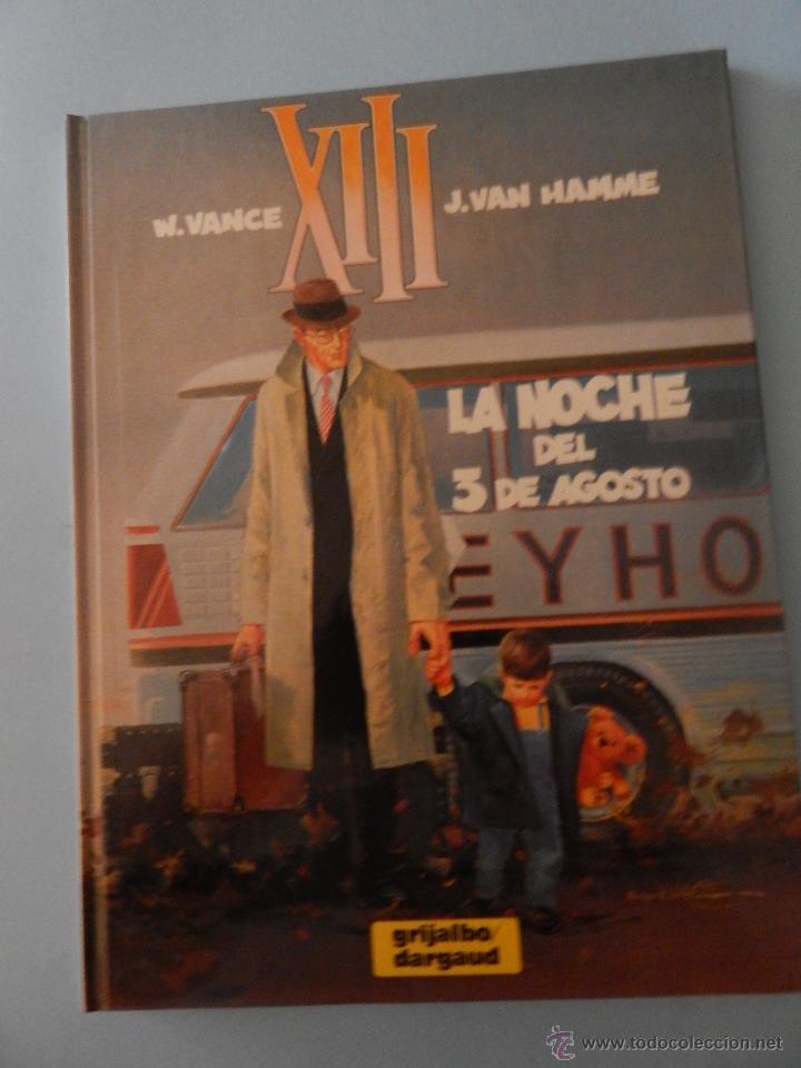 XIII N. 7 LA NOCHE DEL 3 DE AGOSTO (Tebeos y Comics - Grijalbo - XIII)