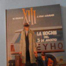 Cómics: XIII N. 7 LA NOCHE DEL 3 DE AGOSTO. Lote 43200532