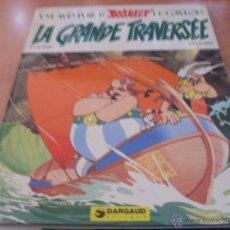 UNE AVENTURE D'ASTERIX LA GRANDE TRAVERSEE PRIMERA EDICION FRANCES 1975 DARGAUD (CLA5)