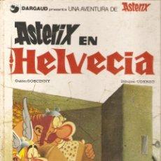 Cómics: ASTÉRIX - ASTÉRIX EN HELVECIA - UDERZO GOSCINNY - DARGAUD. Lote 43534187