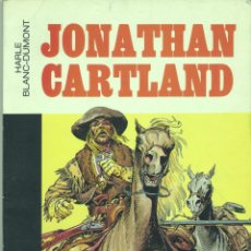 Cómics: JONATHAN CARTLAND (PRIMERA AVENTURA). GRIJALBO, 1981 . Lote 43609263