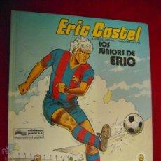 Cómics: ERIC CASTEL 1 - LOS JUNIORS DE ERIC - REDING & HUGUES - CARTONE. Lote 43619609