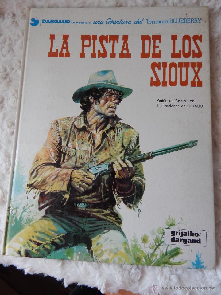 UNA AVENTURA DEL TENIENTE BLUEBERRY N.5 LA PISTA DE LOS SIOUX (Tebeos y Comics - Grijalbo - Blueberry)