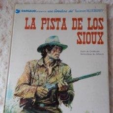 Cómics: UNA AVENTURA DEL TENIENTE BLUEBERRY N.5 LA PISTA DE LOS SIOUX. Lote 43747859