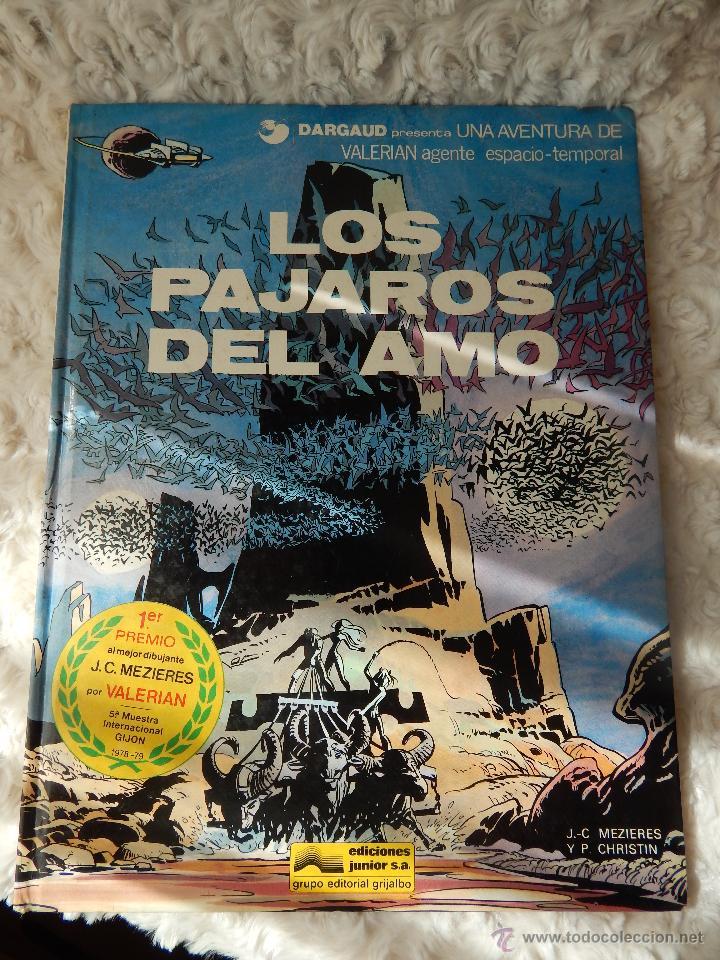 UNA AVENTURA DE VALERIAN - LOS PAJAROS DEL AMO N. 4 (Tebeos y Comics - Grijalbo - Valerian)