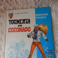 Cómics: BERNARD PRINCE - TORMENTA EN CORONADO N. 2. Lote 43862610