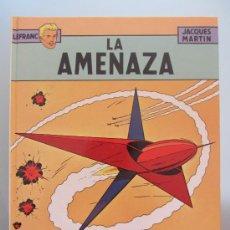 Cómics: LEFRANC Nº6 (JACQUES MARTIN): LA AMENAZA. Lote 44282618