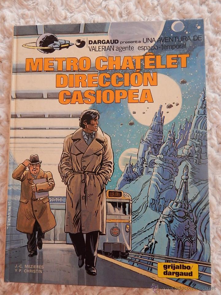 UNA AVENTURA DE VALERIAN - METRO CHATELET DIRECCION CASIOPEA N. 9 (Tebeos y Comics - Grijalbo - Valerian)