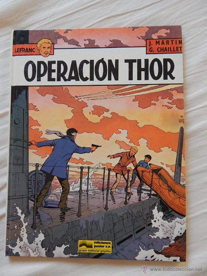 LEFRANC - N. 6- OPERACION THOR (Tebeos y Comics - Grijalbo - Lefranc)