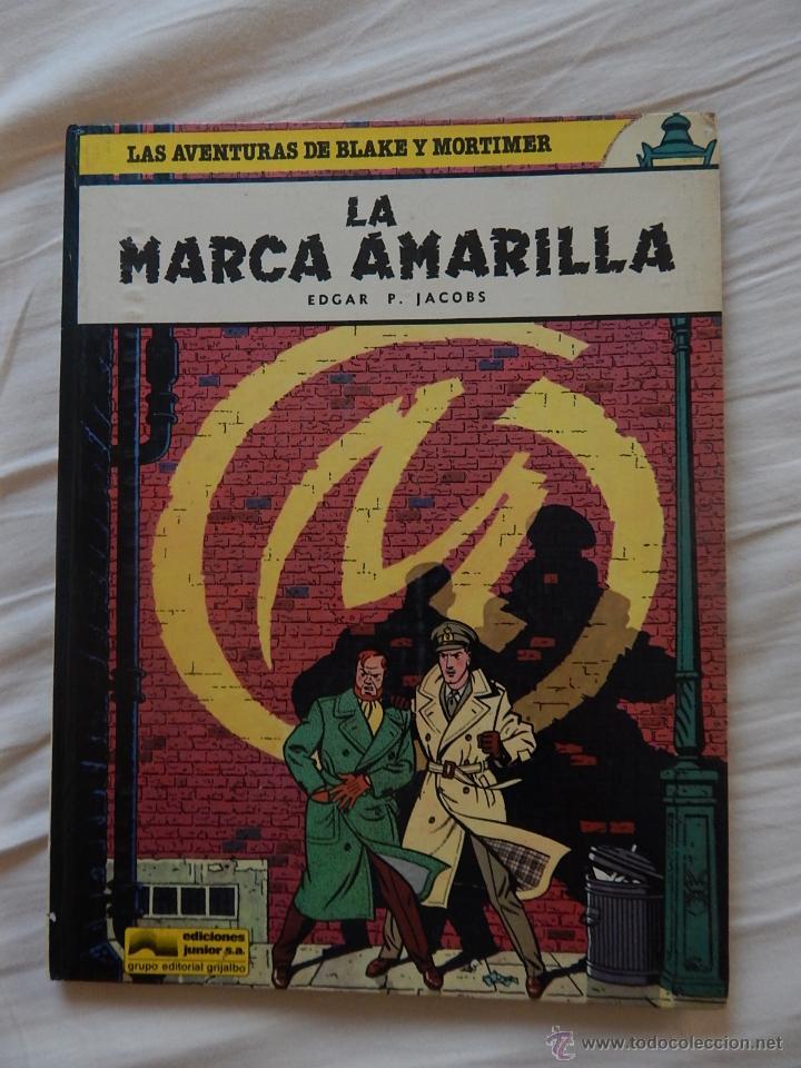 LAS AVENTURAS DE BLAKE Y MORTIMER -LA MARCA AMARILLA N. 3 (Tebeos y Comics - Grijalbo - Blake y Mortimer)