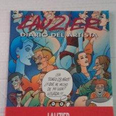 Cómics: DIARIO DEL ARTISTA - LAUZIER. Lote 44448813