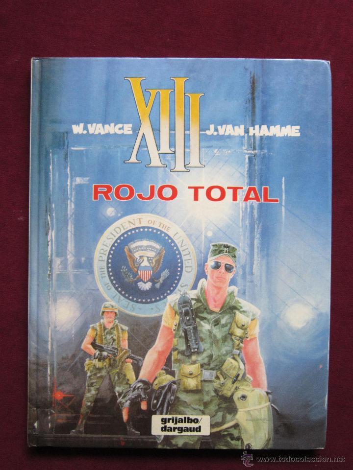 XIII. ROJO TOTAL. W. VANCE Y J. VAN HAMME. TOMO 5. EDITORIAL GRIJALBO/DARGAU 1989 (Tebeos y Comics - Grijalbo - XIII)