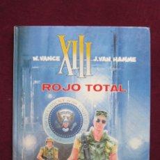 Cómics: XIII. ROJO TOTAL. W. VANCE Y J. VAN HAMME. TOMO 5. EDITORIAL GRIJALBO/DARGAU 1989. Lote 45070334