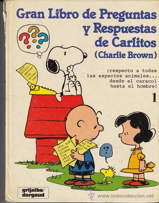 CHARLIE BROWN CARLITOS Y SNOOPY - EL GRANLIBRO DE PREGUNTAS DE CARLITOS TOMO TAPA DURA Nº 1 GRIJALBO (Tebeos y Comics - Grijalbo - Otros)