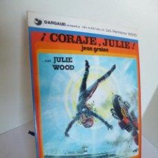 Cómics: ¡ CORAJE, JULIE ! CON JULIE WOOD, (JEAN GRATON) HERMANOS WOOD Nº 4 GRIJALBO ED. 1979 OFRT. Lote 104081852