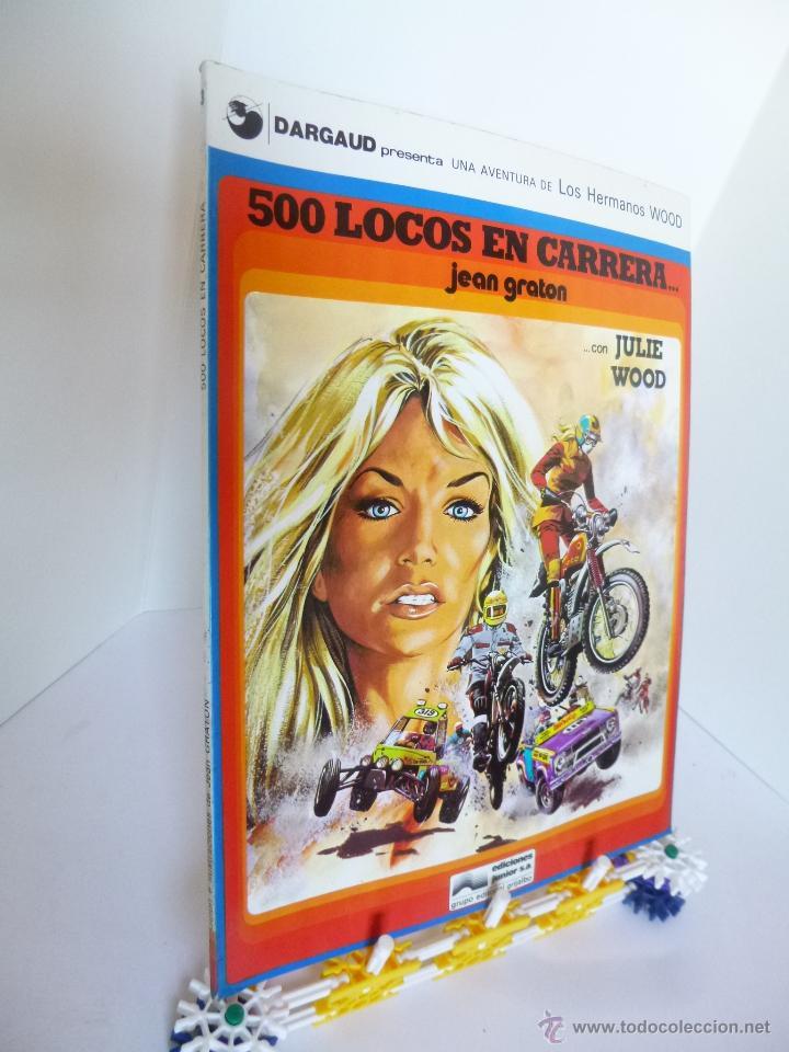 500 LOCOS EN CARRERA CON JULIE WOOD (JEAN GRATON) HERMANOS WOOD Nº 3 JUNIOR GRIJALBO ED. 1977 OFRT (Tebeos y Comics - Grijalbo - Otros)