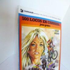 Cómics: 500 LOCOS EN CARRERA CON JULIE WOOD (JEAN GRATON) HERMANOS WOOD Nº 3 JUNIOR GRIJALBO ED. 1977 OFRT. Lote 207048695