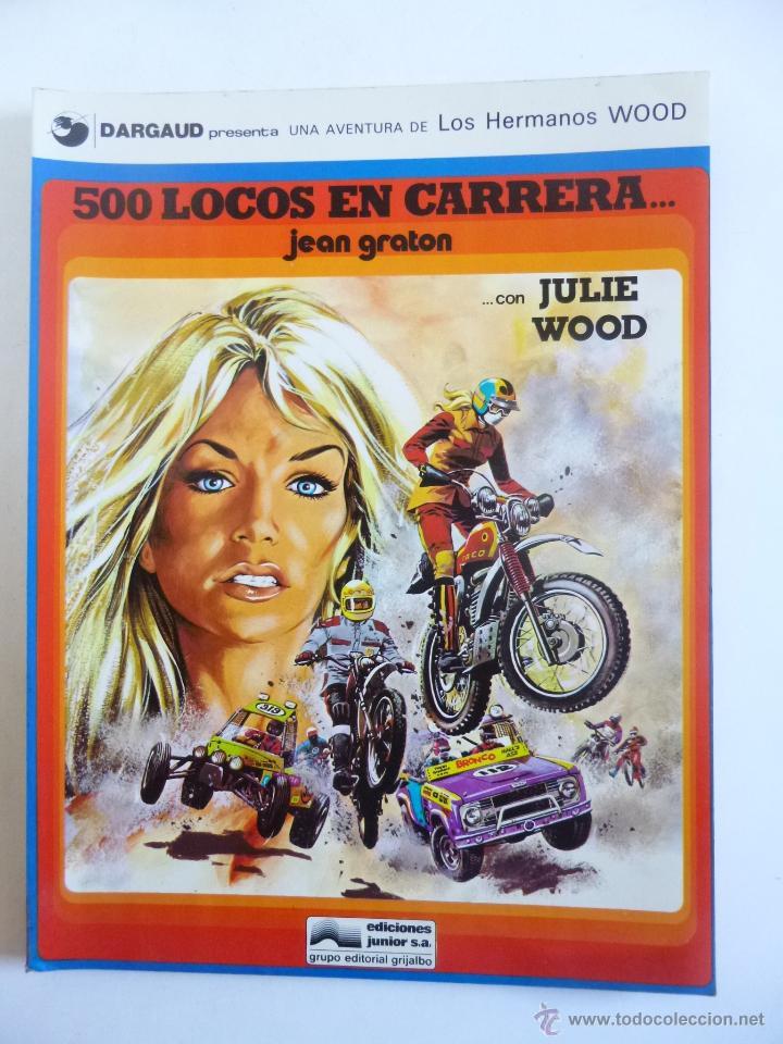 Cómics: 500 LOCOS EN CARRERA CON JULIE WOOD (JEAN GRATON) HERMANOS WOOD Nº 3 JUNIOR GRIJALBO ED. 1977 OFRT - Foto 3 - 207048695
