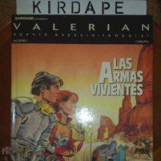 Cómics: VALERIAN. LAS ARMAS VIVIENTES. Lote 45537175