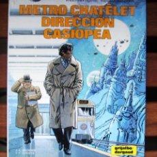 Cómics: METRO CHATELET, DIRECCIÓN CASIOPEA. Lote 45575839