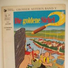 Cómics: ASTERIX-IDIOMA ALEMAN-DIE GOLDENE SICHEL-LA HOZ DE ORO-1ª EDICION ???. Lote 45590086