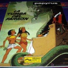 Cómics: PAPYRUS Nº 4 LA TUMBA DEL FARAÓN. GRIJALBO 1988. BUEN ESTADO Y DIFÍCIL!!!!!. Lote 45624371