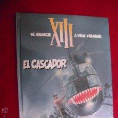 Cómics: XIII 10 - EL CASCADOR - VANCE & HAMME - CARTONE. Lote 45792737