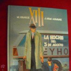 Cómics: XIII 7 - LA NOCHE DEL 3 DE AGOSTO - VANCE & HAMME - CARTONE. Lote 45792991