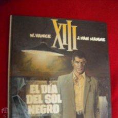 Cómics: XIII 1 - EL DIA DEL SOL NEGRO - VANCE & HAMME - CARTONE. Lote 45793172