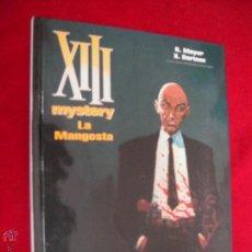 Cómics: XIII MISTERY 1 - LA MANGOSTA - VANCE & HAMME - CARTONE . Lote 45793211