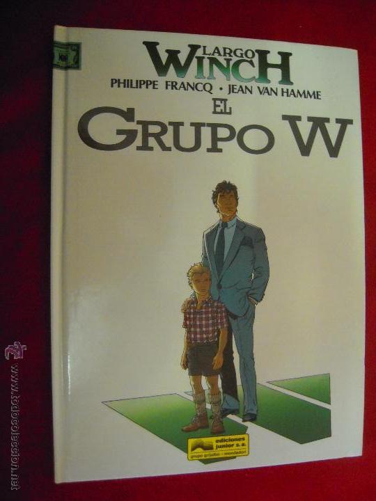 LARGO WINCH 2 - EL GRUPO W - FRANCQ & HAMME - CARTONE (Tebeos y Comics - Grijalbo - Largo Winch)