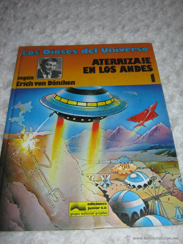 LOS DIOSES DEL UNIVERSO - ATERRIZAJE EN LOS ANDES N.1 (Tebeos y Comics - Grijalbo - Otros)