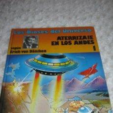 Cómics: LOS DIOSES DEL UNIVERSO - ATERRIZAJE EN LOS ANDES N.1. Lote 45831512