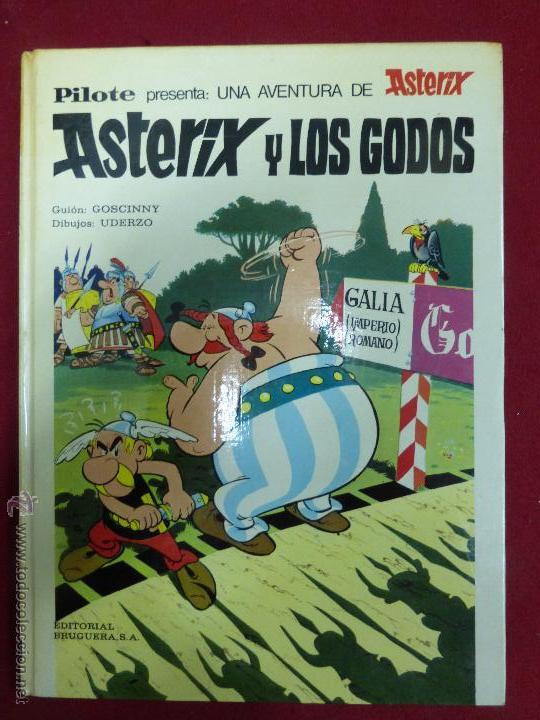 ASTERIX Y LOS GODOS. EDITORIAL PILOTE ( BRUGUERA). EDICIÓN 1973 (Tebeos y Comics - Grijalbo - Asterix)
