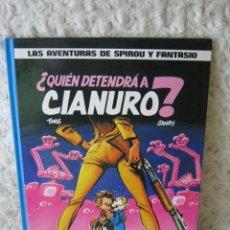 Cómics: LAS AVENTURAS DE SPIROU Y FANTASIO - QUIEN DETENDRA A CIANURO N. 21. Lote 46291795