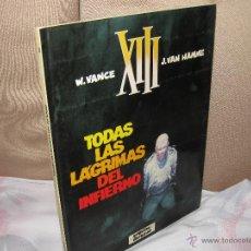 Cómics: XIII 3 - TODAS LAS LAGRIMAS DEL INFIERNO - VANCE & HAMME. Lote 46318823