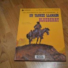 Cómics: BLUEBERRY UN YANKEE LLAMADO BLUEBERRY Nº13 EDICIONES GRIJALBO DARGAUD GIRAUD IMPECABLE. Lote 46530402